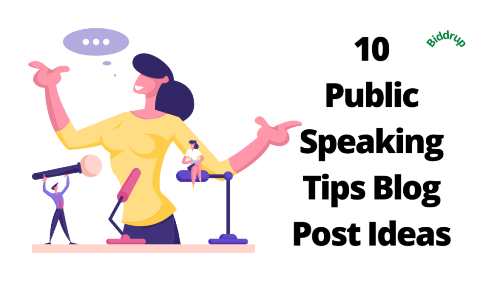 10 Effective Public Speaking Tips Blog Post Ideas Biddrup.