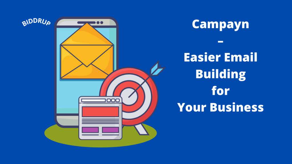 Campayn – Easier Email Building for Your Business
