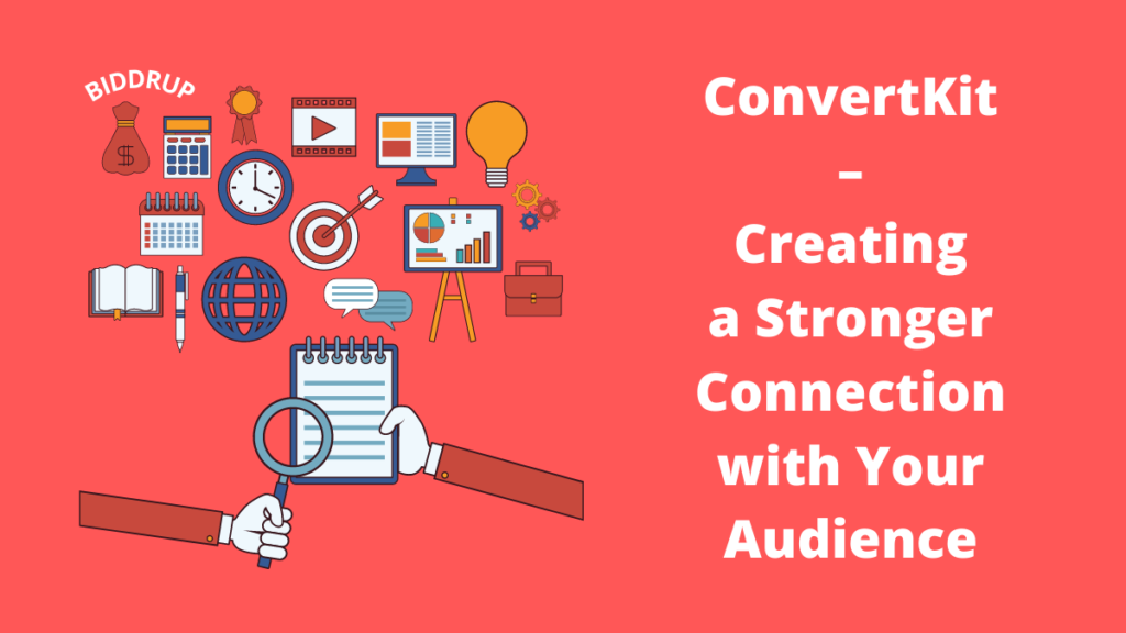 ConvertKit – Creating a Stronger Connection with Your Audience
