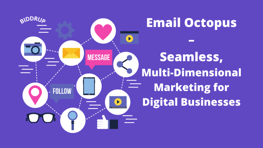 Email Octopus – Seamless, Multi-Dimensional Marketing for Digital Businesses