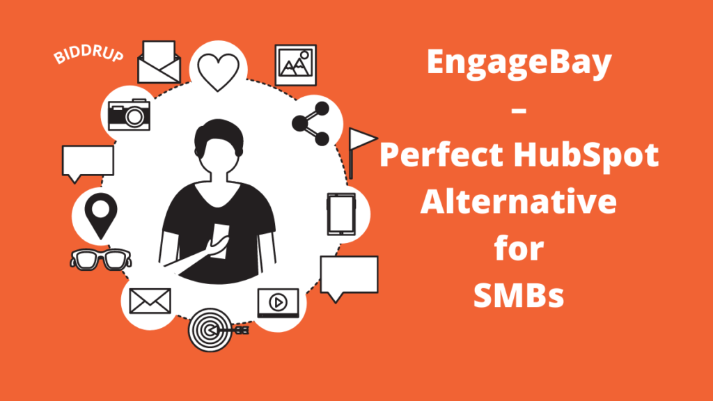 EngageBay – Perfect HubSpot Alternative for SMBs