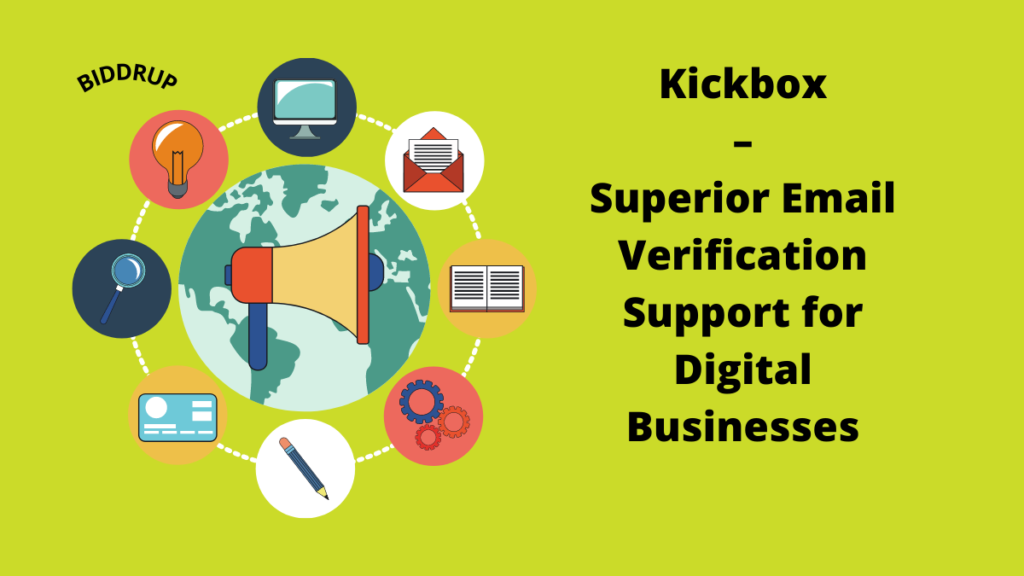 Kickbox – Superior Email Verification Support for Digital Businesses