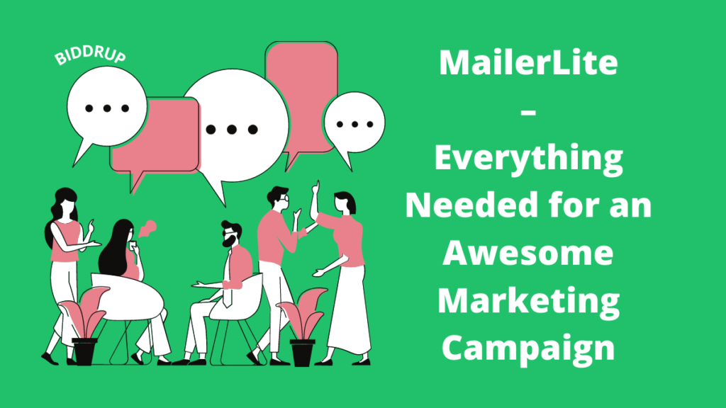 MailerLite – Everything Needed for an Awesome Marketing Campaign