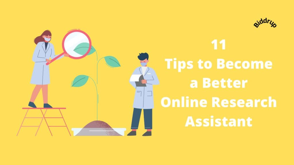 11 Tips to Become a Better Online Research Assistant Biddrup