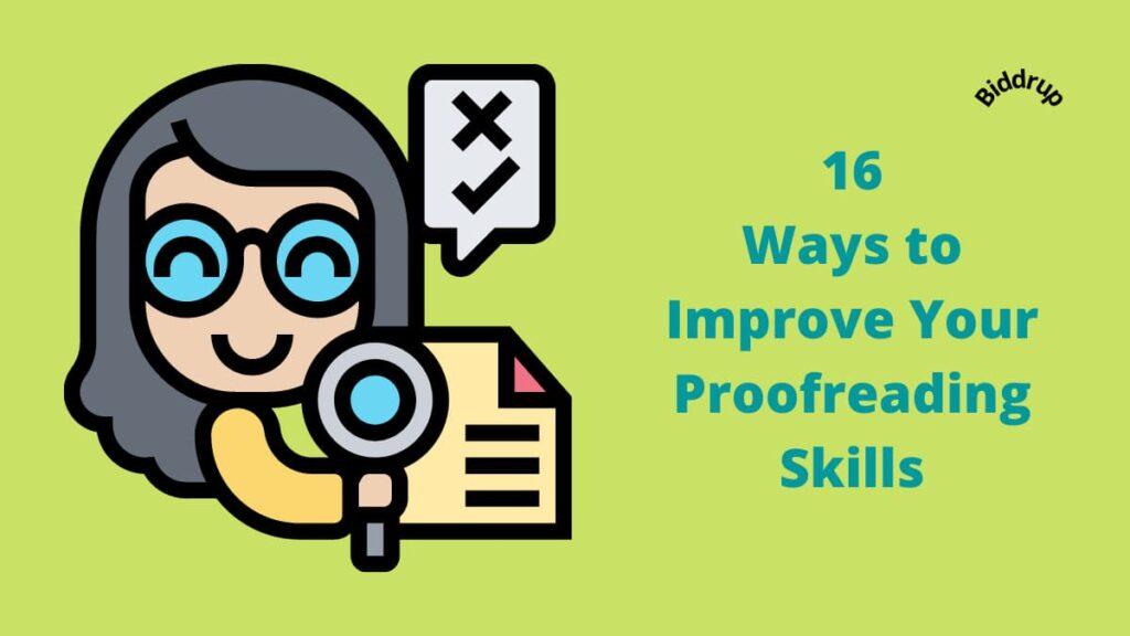 16 Ways to Improve Your Proofreading Skills Biddrup