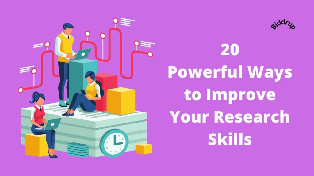 20 Powerful Ways to Improve Your Research Skills- Tips and Tricks for Boosting Knowledge Biddrup