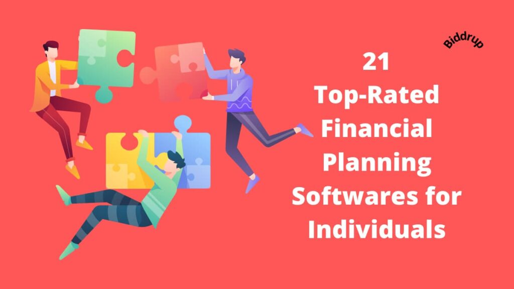 21 Top-Rated Financial Planning Softwares for Individuals Biddrup