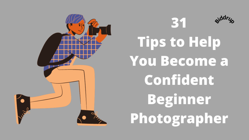 31 Tips to Help You Become a Confident Beginner Photographer Biddrup