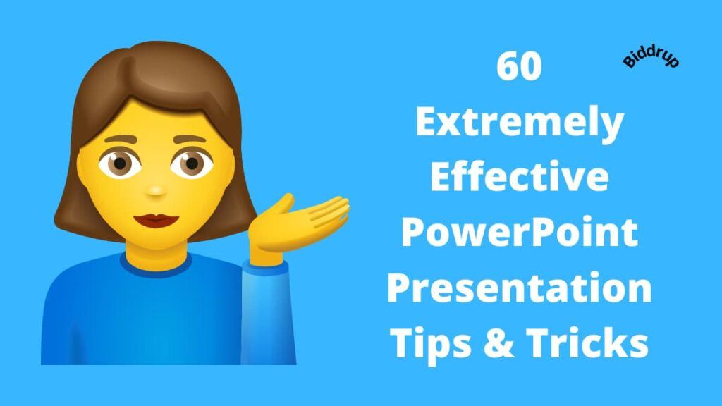 60 Extremely Effective PowerPoint Presentation Tips & Tricks Biddrup